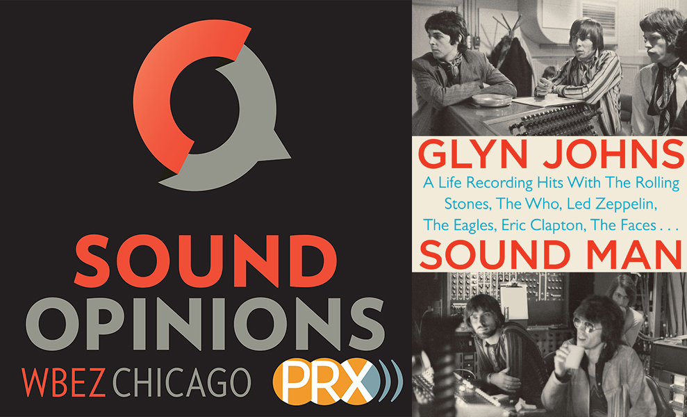 Sound Opinions and Glyn Johns