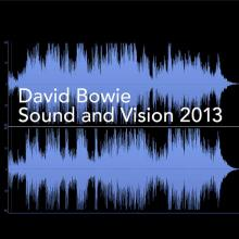 """David Bowie: """"Sound and Vision 2013"""" from Sound and Vision 2013 - Single"""