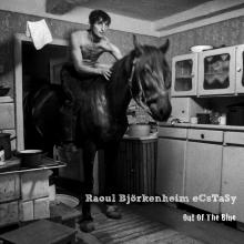 """Raoul Bjorkenheim / eCsTaSy: """"Heads & Tales"""" from Out Of The Blue"""