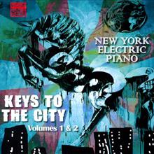 """New York Electric Piano: """"Scrapple For The Apple"""" from Keys To The City Volumes 1 & 2"""