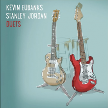 "Kevin Eubanks & Stanley Jordan: ""Blue in Green"" from Duets"