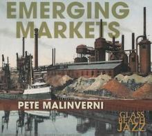 "Pete Malinverni: ""Cleveland: By The Lake"" from Emerging Markets"